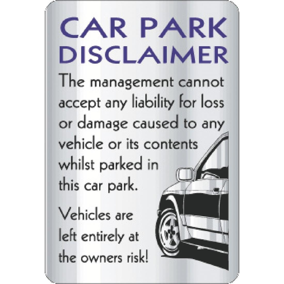 W323 - Car Park Disclaimer Sign