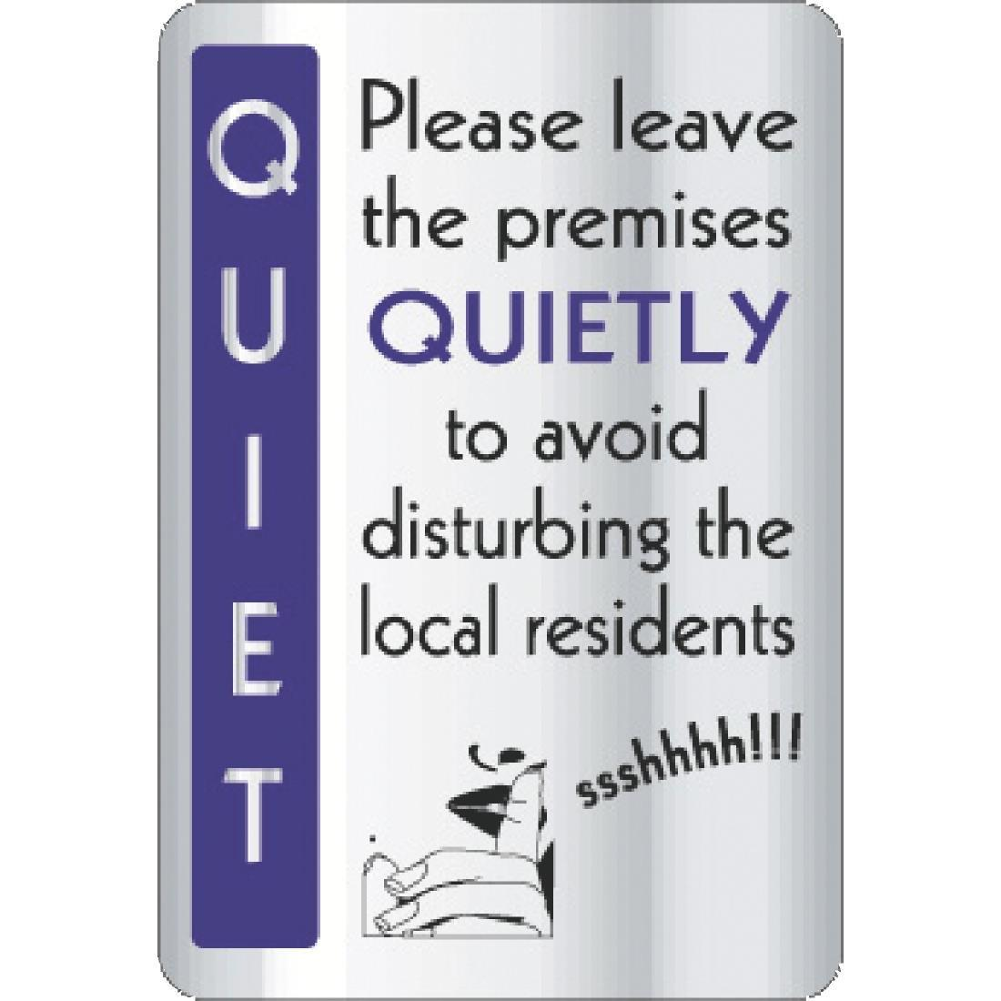 Y930 - Leave Premises Quietly Sign